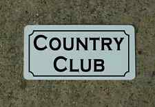 COUNTRY CLUB Metal Sign for Golf Course Pro Shop Indoor Backyard Driving Range