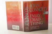 * SIGNED * John Connolly Every Dead Thing 1st UK Edn 1999