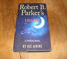 Robert B. Parker's Lullaby by Ace Atkins 2012 HB/BCE Spenser Novel