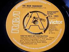 """MAIN INGREDIENT - YOU'VE BEEN MY INSPIRATION    7"""" VINYL DEMO"""