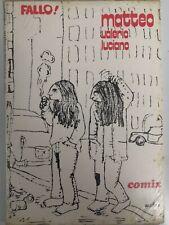 FALLO! n.5 / underground comix 1972 / Guarnaccia et al.  / Savelli Editore