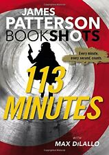113 Minutes (BookShots) by James Patterson
