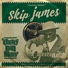 Skip James - Cherry Ball Blues (NEW CD)