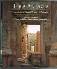 Antonino Di VIta Libia Antigua Ciudades Perdidas Imperio Romano Robert Polidori