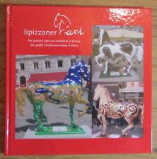 Lipizzaner Art - Freiluftausstellung Exhibition in Wien Vienna 2004