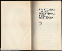 ENCICLOPEDIA DELLA MUSICA E DELLO SPETTACOLO - GARZANTI 1976