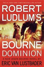 A Jason Bourne Novel: Robert Ludlum's the Bourne Dominion by Eric Van Lustbader