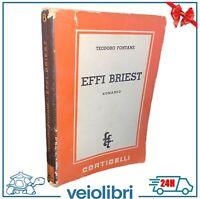Libro EFFI BRIEST romanzo di Theodor Fontane prima edizione italiana Corticelli