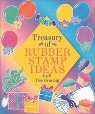 Treasury:of Rubber Stamp Ideas by Dee Grueig Soft Cover 2002 Edition, NEW
