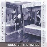 PRATHER Zach & THE BLUES EXPRESS - Tools of the trade - CD Album