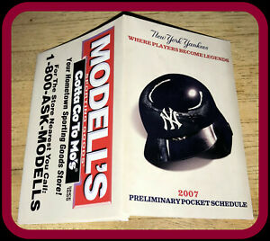 2007 NEW YORK YANKEES MODELLS PRELIMINARY BASEBALL SCHEDULE EX+MT FREE SHIPPING
