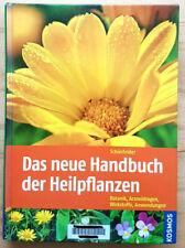 Das neue Handbuch der Heilpflanzen: Botanik, Arzneidrogen, Wirksto 9783440129326