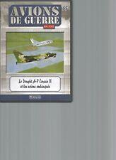DVD AVIONS DE GUERRE N°57 - LE VOUGHT A-7 CORSAIR II et les AVIONS EMBARQUES