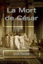La Mort de César by Voltaire (2016, Paperback)