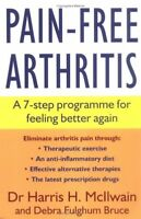 Pain-free Arthritis: A 7-step Programme for Feeling Better Again By Harris H. M
