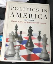 Politics in America Eight Edition