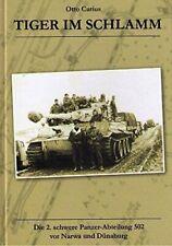 TIGER im SCHLAMM - Die 2. schwere Panzer-Abteilung 502 Otto Carius Buch book
