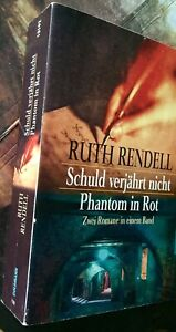 Ruth Rendell SCHULD VERJÄHRT NICHT * PHANTOM IN ROT