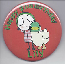 Sarah and Duck Personalized Birthday Button Big 3 inch size