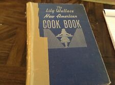 Old vintage The lily Wallace new American cookbook