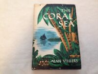 THE CORAL SEA by Alan Villiers. 1949, hardcover