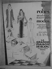 PUBLICITÉ 1925 LA GRANDE MAISON DU BLANC ROBES MANTEAUX FOURRURES - ADVERTISING