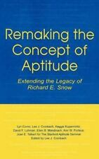 Educational Psychology: Remaking the Concept of Aptitude : Extending the...