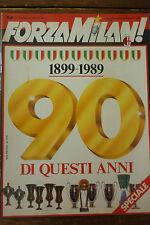 FORZA MILAN N 12 - 1989   SPECIALE 90 DI QUESTI ANNI  - NO POSTER