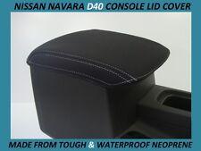 NISSAN NAVARA D40 ST, STX, RX ,NEOPRENE CONSOLE LID COVER ( WETSUIT FABRIC )