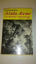 Chateaubriand - Atala René - Le dernier Abencérage (Garnier 1962)