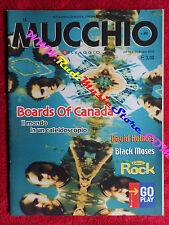 Rivista MUCCHIO SELVAGGIO 491/2002 Boards Of canada David HOlmes Soft Cell No cd