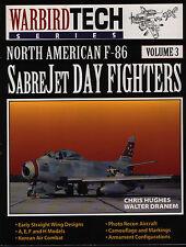 North American F-86 Sabre Jet (Warbird Tech Series Volume 3) - New Copy