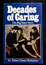 DECADES OF CARING THE BIG SISTER STORY  HELEN CAISTER ROBINSON HC/DJ SIGNED