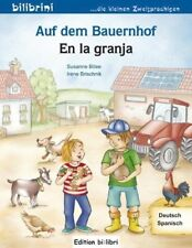 Auf dem Bauernhof Deutsch-Spanisch - Susanne Böse / Irene Brischnik-Pöttler