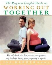 The Pregnant Couple's Guide to Working Out Together Herrera, Isa Paperback