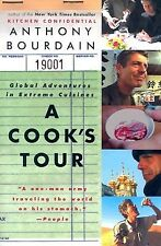 A Cook's Tour: Global Adventures in Extreme Cuisines by Bourdain, Anthony
