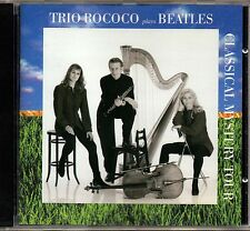 Trio Rococo - Plays Beatles-  Classical Mystery Tour -  Klassik aus Dänemark