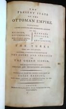 HABESCI, Elias:The PRESENT STATE of the OTTOMAN EMPIRE. 1st edition. 1784 London