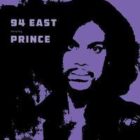 94 EAST FEAT. PRINCE - 94 EAST FEAT. PRINCE   VINYL LP NEU