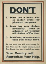 DON'T USE A MOTOR CAR OR MOTOR CYCLE British WW1 Propaganda Poster