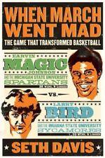 When March Went Mad - Larry Bird & Magic Johnson - HC w/DJ 1st PRINT 2009