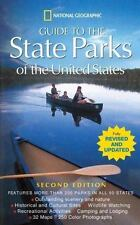 National Geographic Guide to the State Parks of the United States; 2nd Edition