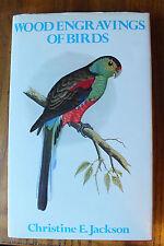 Woodgraving of Birds by Christine E. Jackson Hardback book