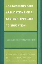 CONTEMPORARY APPLICATIONS OF A SYSTEMS APPROACH TO EDUCATION - NEW PAPERBACK BOO