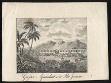 RIO DE JANEIRO Aquaeduct Ansicht Kupferstich um 1800 Original!