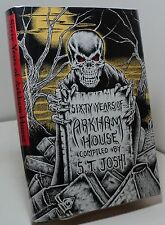 Sixty Years of Arkham House by S T Joshi - First edition - Arkham House