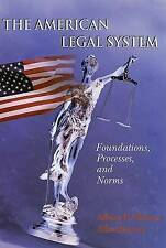 The American Legal System: Foundations, Processes, and Norms by Albert P. Melone