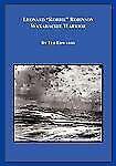 Leonard Robbie Robinson : Waxahachie Warrior by Ted Edwards (2010, Paperback)