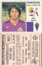 CALCIATORI PANINI 1979/80*FIGURINA STICKER N.107*FIORENTINA,EZIO SELLA*NEW