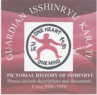 PICTORIAL HISTORY OF ISSHIN-RYU KARATE CIRCA 1955-58